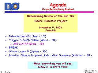 Agenda (from Rebaselining Review)