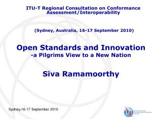 Open Standards and Innovation -a Pilgrims View to a New Nation