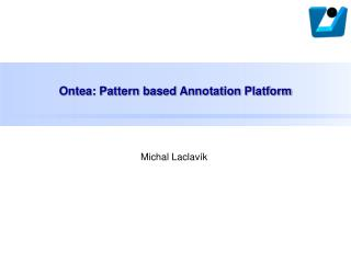 Ontea: Pattern based Annotation Platform
