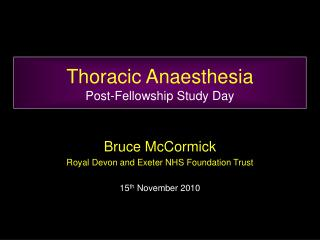 Thoracic Anaesthesia Post-Fellowship Study Day
