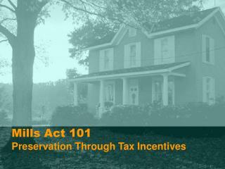 Mills Act 101