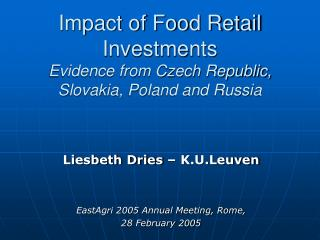 Impact of Food Retail Investments Evidence from Czech Republic, Slovakia, Poland and Russia