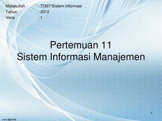 Pertemuan 11 Sistem Informasi Manajemen