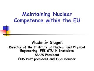 Maintaining Nuclear  Competence within the EU