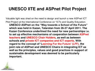 UNESCO IITE and  ASPnet  Pilot Project