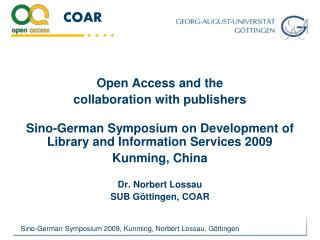 Open Access and the  collaboration with publishers