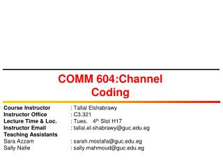 COMM 604:Channel Coding