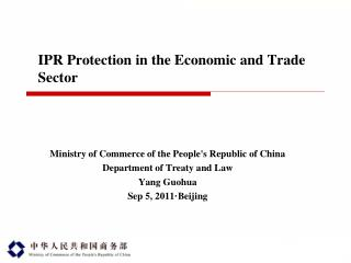 IPR Protection in the Economic and Trade Sector