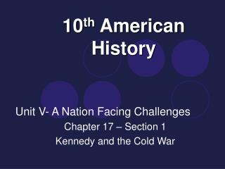 10th American History