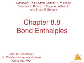 Chapter 8.8 Bond Enthalpies