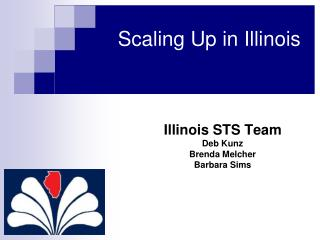 Scaling Up in Illinois