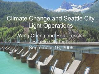 Climate Change and Seattle City Light Operations