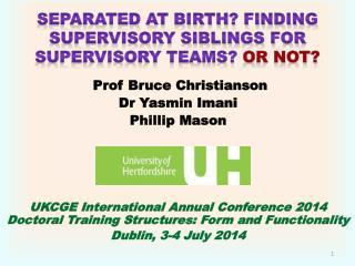 separated at birth? Finding supervisory siblings for supervisory teams?  o r NOT?