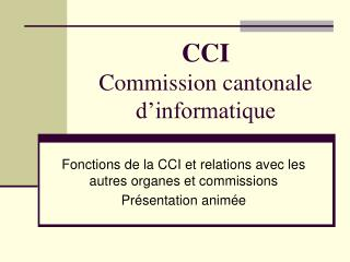 CCI Commission cantonale d'informatique