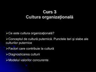 Curs 3 Cultura organizaţională