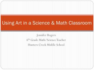 Using Art in a Science & Math Classroom