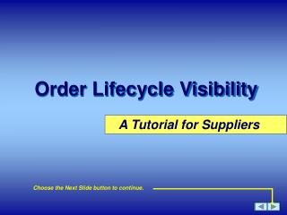 Order Lifecycle Visibility