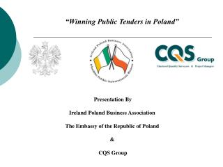 Presentation By Ireland Poland Business Association The Embassy of the Republic of Poland  &