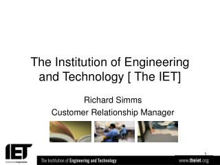 The Institution of Engineering and Technology [ The IET]