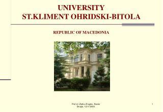 UNIVERSITY ST.KLIMENT OHRIDSKI-BITOLA  REPUBLIC OF MACEDONIA