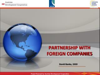 PARTNERSHIP WITH FOREIGN COMPANIES
