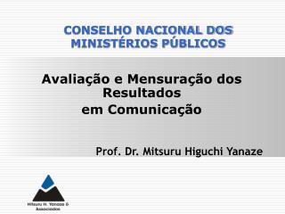 Avaliação e Mensuração dos Resultados  em Comunicação