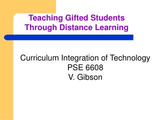 Teaching Gifted Students Through Distance Learning