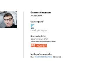 Graves Simonsen Arkitekt MAA Udviklingschef sbs  rådgivning a/s Sekretariatsleder