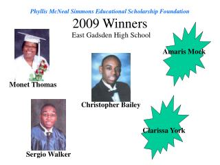 Phyllis McNeal Simmons Educational Scholarship Foundation 2009 Winners