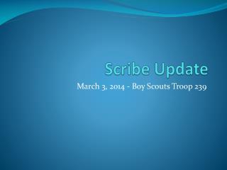 Scribe Update