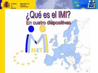 ¿Qué es el IMI?