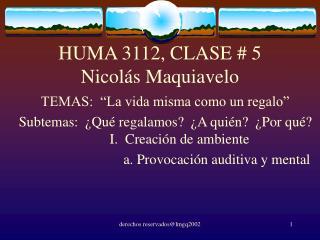 HUMA 3112, CLASE # 5 Nicolás Maquiavelo