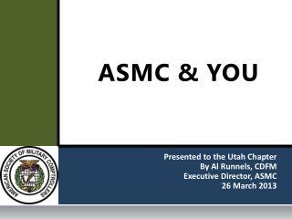 ASMC & YOU