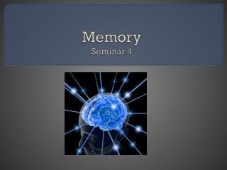 Memory Seminar 4