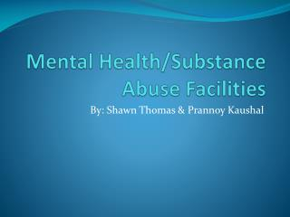Mental Health/Substance Abuse Facilities
