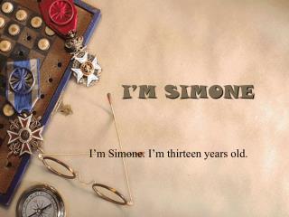 I'M SIMONE