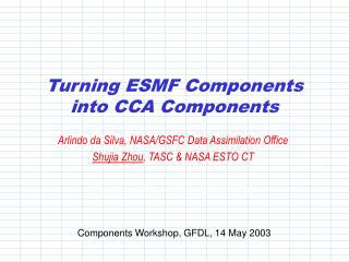 Turning ESMF Components into CCA Components