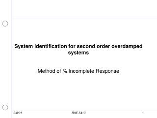 System identification for second order overdamped systems