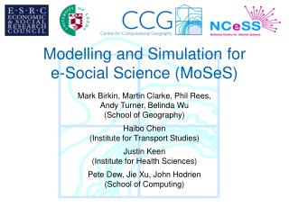 Modelling and Simulation for  e-Social Science (MoSeS)