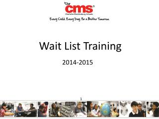 Wait List Training