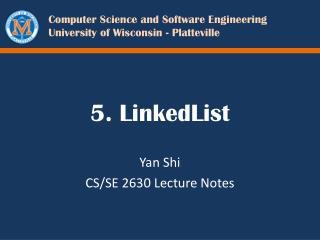 5.  LinkedList