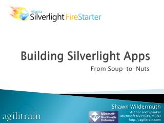Building Silverlight Apps