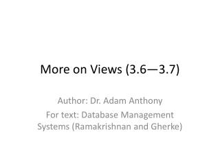 More on Views (3.6—3.7)