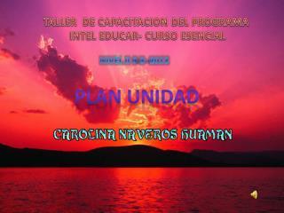 TALLER  DE CAPACITACION DEL PROGRAMA  INTEL EDUCAR-  CURSO ESENCIAL
