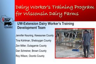 Dairy Worker s Training Program for Wisconsin Dairy Farms
