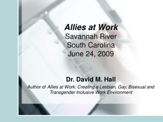 Allies at Work Savannah River South Carolina June 24, 2009