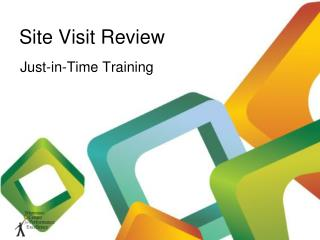 Site Visit Review