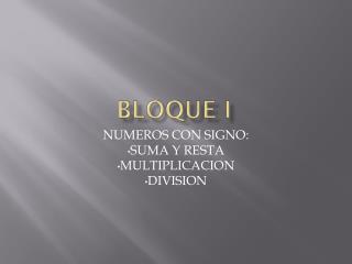 BLOQUE I