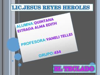 LIC.JESUS REYES HEROLES