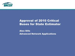 Approval of 2010 Critical Buses for State Estimator